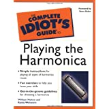 The Complete Idiot's Guide(R) to Playing the Harmonica