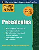 img - for Practice Makes Perfect Precalculus (Practice Makes Perfect Series) book / textbook / text book