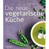 """Die neue vegetarische K�chevon """"Maria Elia"""""""