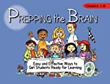 img - for Prepping the Brain: Easy and Effective Ways to Get Students Ready for Learning book / textbook / text book