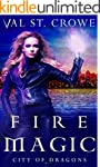 Fire Magic (City of Dragons Book 3)
