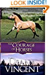 The Courage of Horses (Pegasus Equest...