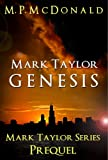 img - for Mark Taylor: Genesis (The Mark Taylor Series Book 0) book / textbook / text book