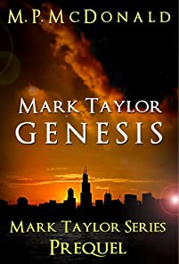 (FREE on 2/9) Mark Taylor: Genesis by M.P. McDonald - http://eBooksHabit.com