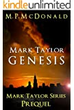 Mark Taylor: Genesis (The Mark Taylor Series Book 0)