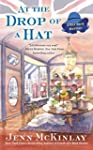 At the Drop of a Hat (A Hat Shop Myst...