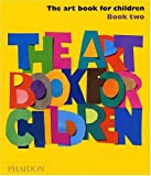 img - for The Art Book for Children - Book Two book / textbook / text book