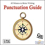 Punctuation Guide: 60 Minutes to Better Writing | Deaver Brown