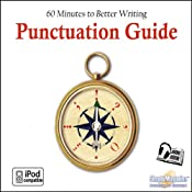 Punctuation Guide: 60 Minutes to Better Writing | [Deaver Brown]