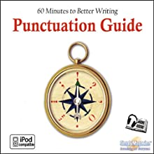 Punctuation Guide: 60 Minutes to Better Writing (       UNABRIDGED) by Deaver Brown