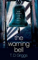 The Warning Bell: A Crime Thriller (English Edition)