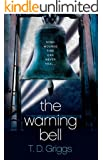 The Warning Bell: A Crime Thriller