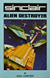 Sinclair Research Ltd - Alien Destroyer Sinclair ZX Spectrum 48K Game