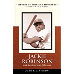 Jackie Robinson and the American Dilemma (Library of American Biography) (The Library of American Biography)