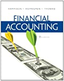 Financial Accounting Plus NEW MyAccountingLab with Pearson eText -- Access Card Package (9th Edition)