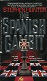 The Spanish Gambit (0441777767) by Hunter, Stephen