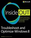 Mike Halsey Troubleshoot And Optimize Windows 8 Inside Out