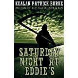 Saturday Night at Eddie'sdi Kealan Patrick Burke