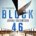 Block 46: Roy and Castells, Book 1 Audiobook by Johanna Gustawsson Narrated by Patricia Rodriguez, Mark Meadows