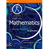 Pearson Baccalaureate: Higher Level Mathematics for the IB Diploma (Pearson International Baccalaureate Diploma: International Editions)by Ibrahim Wazir