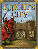 img - for A Knight's City: With Amazing Pop-Ups and an Interactive Tour of Life in a Medieval City! book / textbook / text book