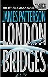 James Patterson (LONDON BRIDGES) BY PATTERSON, JAMES(AUTHOR)Paperback Oct-2005