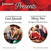 The Cost of the Forbidden & The Queen's New Year Secret | Carol Marinelli, Maisey Yates