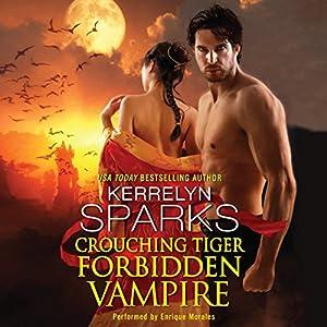 Crouching Tiger, Forbidden Vampire Hörbuch