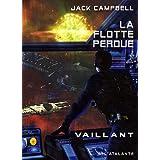 La flotte perdue, Tome 4 : Vaillantpar Jack Campbell