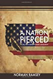 img - for A Nation Pierced: A Call to a Nation under Judgement book / textbook / text book