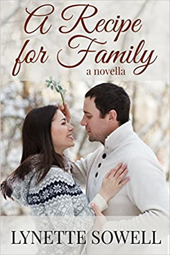 A Recipe For Family (A Cookies and Kisses Novella)