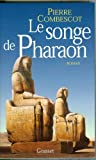 img - for Le songe de pharaon: Roman (French Edition) book / textbook / text book