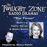 The Fever: The Twilight Zone Radio Dramas | Rod Serling