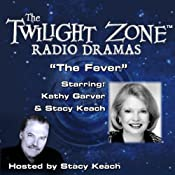 The Fever: The Twilight Zone Radio Dramas | [Rod Serling]