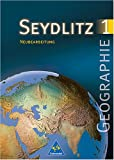 img - for Seydlitz Geographie, Ausgabe Gymnasium Baden-W rttemberg, Neubearbeitung, Bd.1, 5. Klasse book / textbook / text book