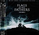 「父親たちの星条旗」オリジナル・サウンドトラック