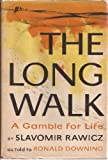 img - for The long walk;: A gamble for life, book / textbook / text book
