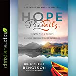 Hope Prevails: Insights from a Doctor's Personal Journey through Depression | Michelle Bengtson