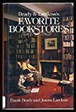 Brady & Lawless's Favorite bookstores (0836279026) by Brady, Frank