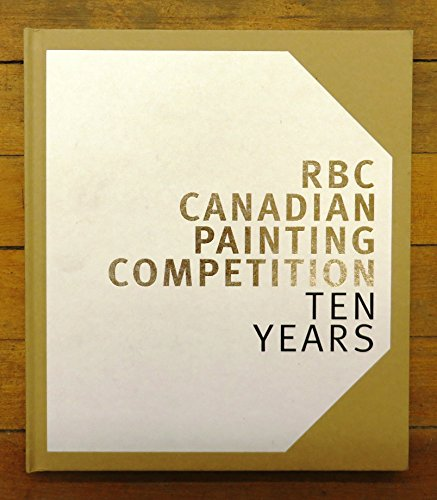 RBC Canadian Painting Competition: Ten Years