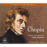 Chopin: His Life and Works (L&