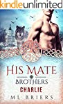 His Mate- Brothers- Charlie- (Book Tw...