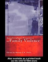 Multidisciplinary Perspectives On Family Violence