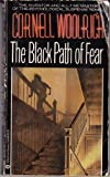 The Black Path of Fear (0345304888) by Woolrich, Cornell