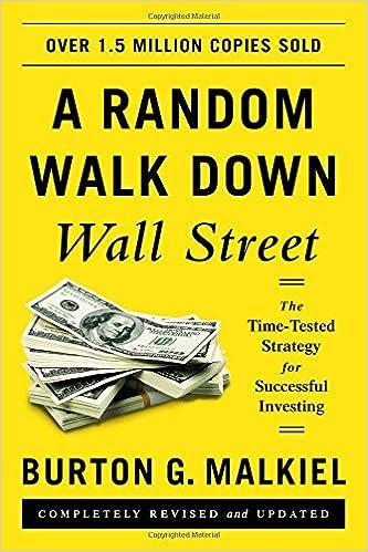 A Random Walk Down Wall Street - Burton Malkiel