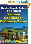 Deutschland, Deine Thermen: Saunen, S...
