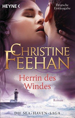 Christine Feehan - Herrin des Windes: Sea Haven 3 (German Edition)