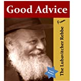 Good Advice from The Lubavitcher Rebbe (Jewish Wisdom Collection)