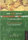 img - for El descubrimiento del arte espa ol. Coss o, Lafuente, Gaya Nu o book / textbook / text book