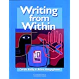 Writing from Within Student&#39;s Bookby Curtis Kelly